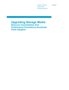 Upgrading Storage Media: Resource Consolidation and Performance Consistency Accelerate Flash Adoption