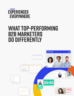 What Top-Performing B2B Marketers Do Differently