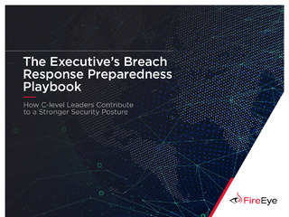 The Executive's Breach Response Preparedness Playbook: How C-Level Leaders Contribute to a Stronger Security Posture