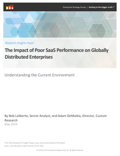 ESG Paper : The Impact of Poor SaaS Performance on Globally Distributed Enterprises