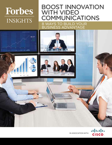 Forbes Insights: 8 Advantages of Video Conferencing