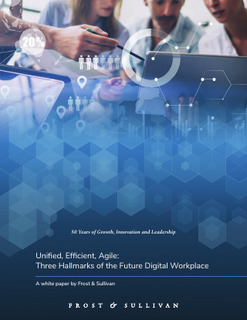 Unified, Efficient, Agile: Three Hallmarks of the Future Digital Workplace