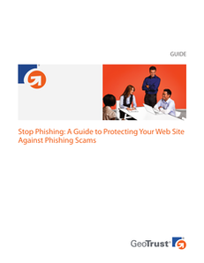 Stop Phishing: A Guide to Protecting Your Web Site Against Phishing Scams
