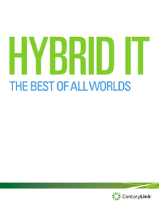 Hybrid IT – The Best of All Worlds
