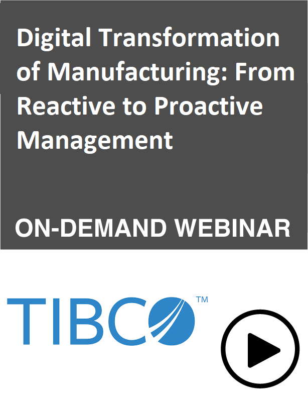 Digital Transformation of Manufacturing: From Reactive to Proactive Management