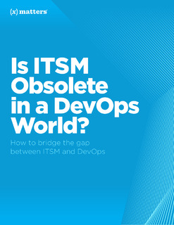 Is ITSM Obsolete in a DevOps World?