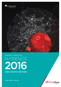 M-Trends 2016 Cyber Security Trends APAC