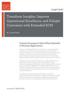Transform Insights, Improve Operational Excellence and Delight Customers with Extended ECM