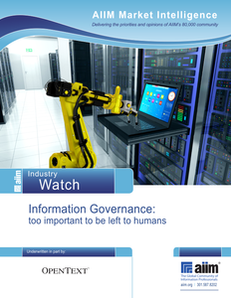 Information Governance: Too Important to Be Left to Humans
