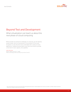 Beyond Test and Development: What Virtualization Can Teach Us About the Next Phase of Cloud Computing