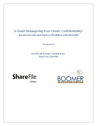 Is Email Endangering Your Clients' Confidentiality?