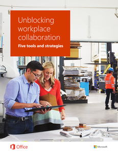 Unblocking the Workplace Collaboration: Five Tools and Strategies