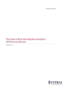 Survey Report: The State of Real-Time Big Data Analytics
