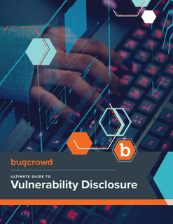 Ultimate Guide to Vulnerability Disclosure