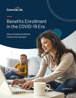 Benefits Enrollment in the COVID Era