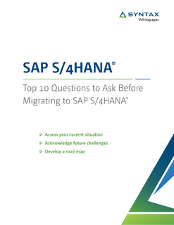Top 10 Questions to Ask Before Migrating to SAP S/4HANA