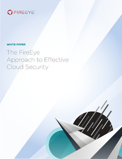 The FireEye Approach to Effective Cloud Security: The Critical Components of Cloud Security