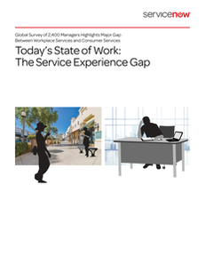 Today's State of Work – The Service Experience Gap