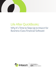Life After QuickBooks: Why It's Time to Upgrade to Business-Class Financial Software