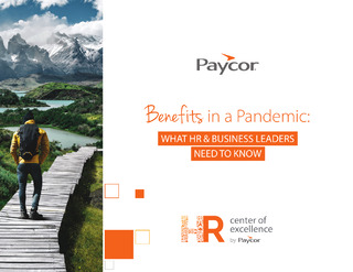 Benefits in a Pandemic: What HR Leaders Need to Know