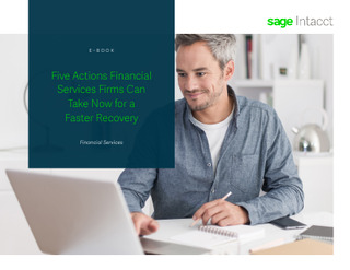 5 Actions Financial Services Firms Can Take Now for a Stronger Recovery