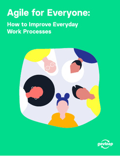 Agile for Everyone: How to Improve Everyday Work Processes
