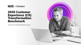 2020 Customer Experience (CX) Transformation Benchmark