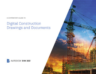 A Contractor's Guide to Digital Construction Drawings and Documents