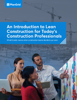 An Introduction to Lean Construction for Today's Construction Professionals