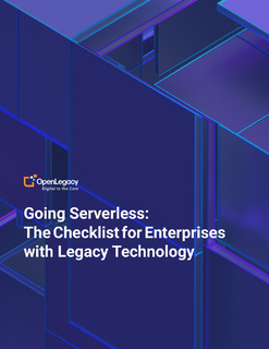 Going Serverless: The Checklist for Enterprises with Legacy Technology