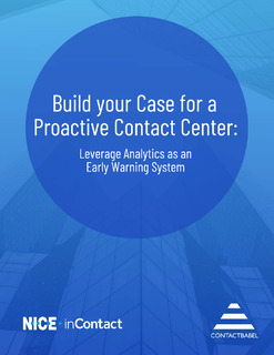 Build your Case for a Proactive Contact Center