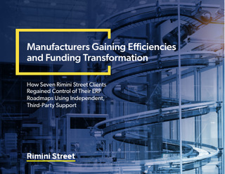 Manufacturers Gaining Efficiencies and Funding Transformation