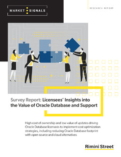 Survey Report: Licensees' Insights into the Value of Oracle Database and Support