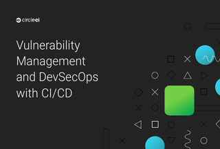 Vulnerability Management and DevSecOps with CI/CD