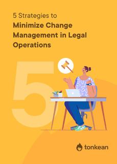 5 Ways to Minimize Change Management for Legal Operations