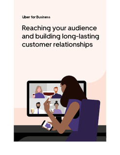 Reaching your audience and building long-lasting customer relationships