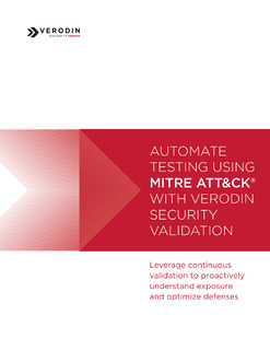 Automate Testing Using Mitre Att&Ck® With Verodin Security Validation