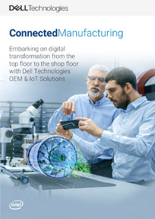 Embarking on digital transformation from the top floor to the shop floor with Dell Technologies OEM