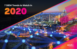 7 SIEM Trends to Watch in 2020