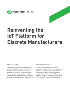 Reinventing the IoT Platform for Manufacturing