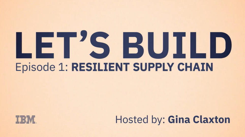 Consumer: Let's Build: Resilient Supply Chain