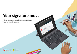 Your Signature Move – Five Great Reasons to Add Electronic Signatures to Government Processes