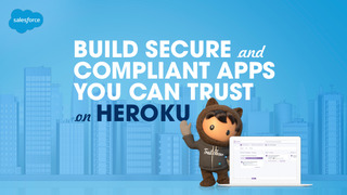 Build Secure and Compliant Apps You Can Trust on Heroku eBook