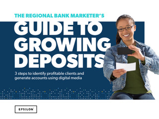 3 ways digital media can grow deposits for regional banks right now