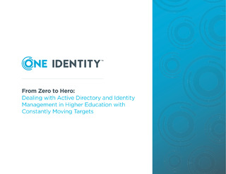 From Zero to Hero: Dealing with Active Directory and Identity Management in Higher Education with Constantly Moving Targets