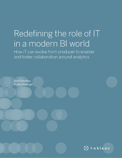 Redefining the role of IT in a modern BI world