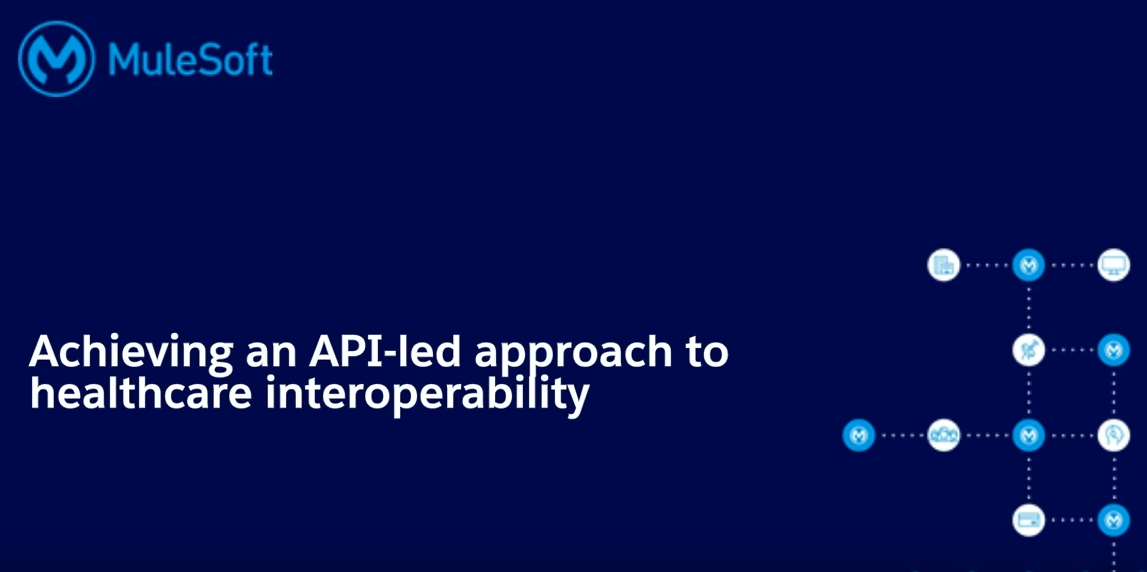 Webinar – Achieving interoperability in healthcare with APIs