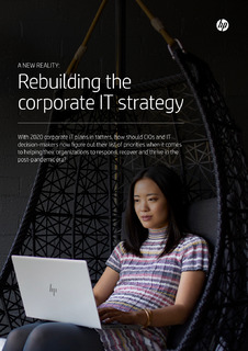 A New Reality: Rebuilding the Corporate It Strategy