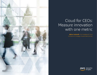 Cloud for CEOs: Measure Innovation with One Metric
