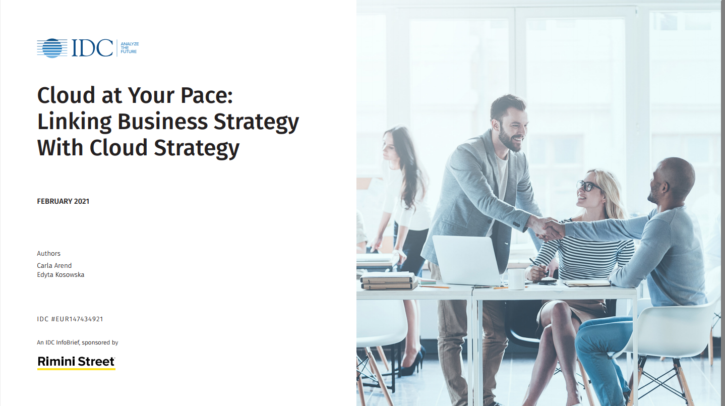 Cloud at Your Pace:  Linking Business Strategy With Cloud Strategy – An IDC Infobrief